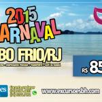 Carnaval 2015 - Cabo Frio - RJ - R$ 850,00 - Transporte + Hospedagem + Café da Manhã